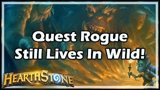 [Hearthstone] Quest Rogue Still Lives In Wild!