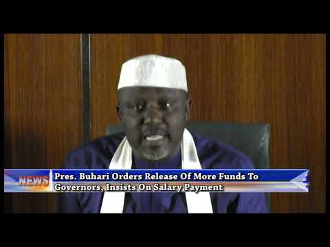 Pres. Buhari orders release of more funds to Governors, insists on salary payment