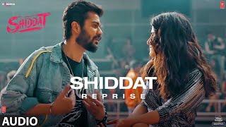 Shiddat Reprise Audio Shiddat Sunny Kaushal Radhika Madan Manan Bhardwaj