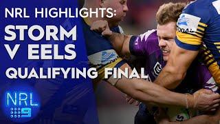 NRL Highlights: Storm v Eels - Qualifying Finals | NRL on Nine