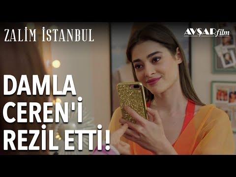 Damla Ceren'i Rezil Ediyor | Zalim İstanbul 4. Bölüm