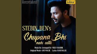Chupana Bhi Nahi Aata (Recreated Version)