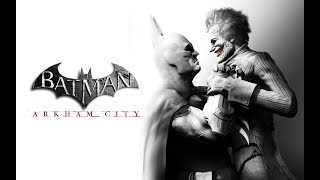 BATMAN : ARKHAM CITY - Parte 7 : FINAL ÉPICO ( 1/2) !!!!!