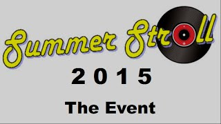 Leominster: Summer Stroll 2015 (The Event)