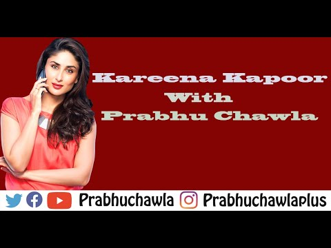 Seedhi Baat Kareena Kapoor with Prabhu Chawla-1st