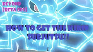 HOW TO GET THE KIRIN SUBJUTSU!!! [UPDATE 088] ROBLOX NRPG- BEYOND