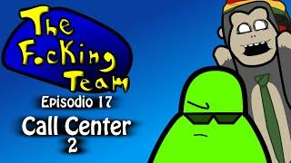 The Focking Team - Call Center 2