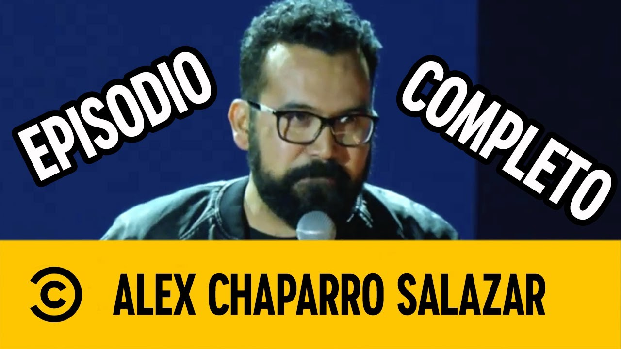 Comedy Central Presenta: Alex Chaparro Salazar: Ya No Es Lo Mismo | COMPLETO | #StandUpEnVivo