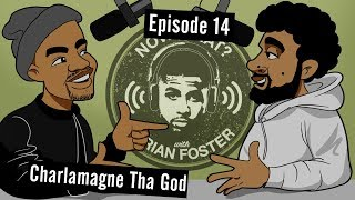 connectYoutube - Charlamagne tha God - #14 - Now What? with Arian Foster