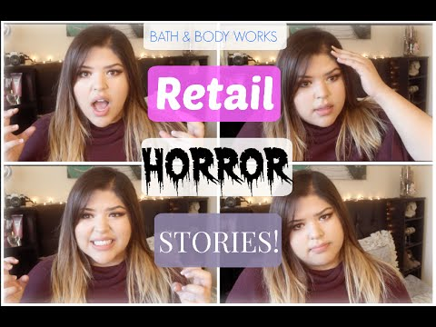 RETAIL HORROR STORIES! - Story Time - Bath & Body Works