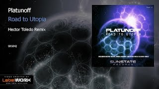Platunoff - Road to Utopia (Hector Toledo Remix)