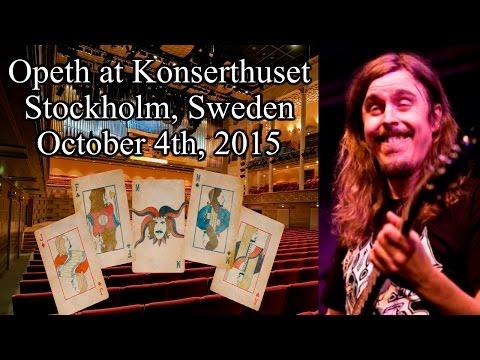 Opeth at Konserthuset - October 4th, 2015 - Stockholm, Sweden