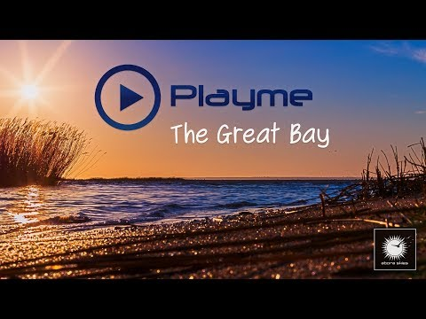Playme - The Great Bay