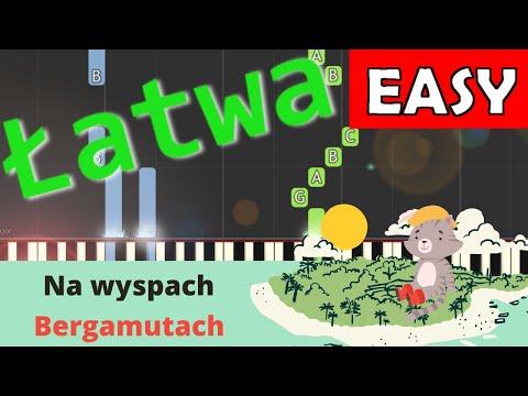 🎹 Na wyspach bergamutach - Piano Tutorial (łatwa wersja) 🎹