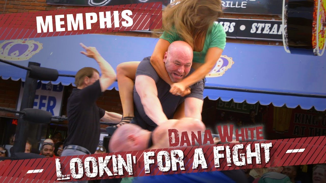 Download Dana White: Lookin' for a Fight – Memphis