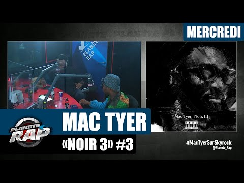 Youtube: Planète Rap – Mac Tyer«Noir 3» avec Leto et Fred Musa! #Mercredi