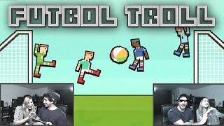 FUTBOL TROLL con Lanita!!! - Soccer Physics - [LuzuGames]