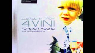 Elisabeth Troy - Forever Young (M.J. Cole Mix)