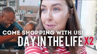 COME SHOPPING WITH US DAY IN THE LIFE (X2!)