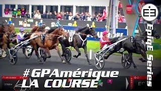 Vidéo de la course PMU GRAND PRIX D'AMERIQUE - FINALE EPIQE SERIES