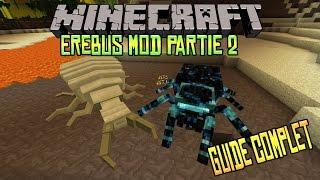 [FR]-PARTIE 2-EREBUS MOD-Présentation de mods-[Minecraft 1.7.10]