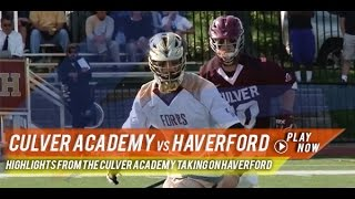 Culver Academy (IN) vs  The Haverford School (PA) | 2015 High School Lacrosse