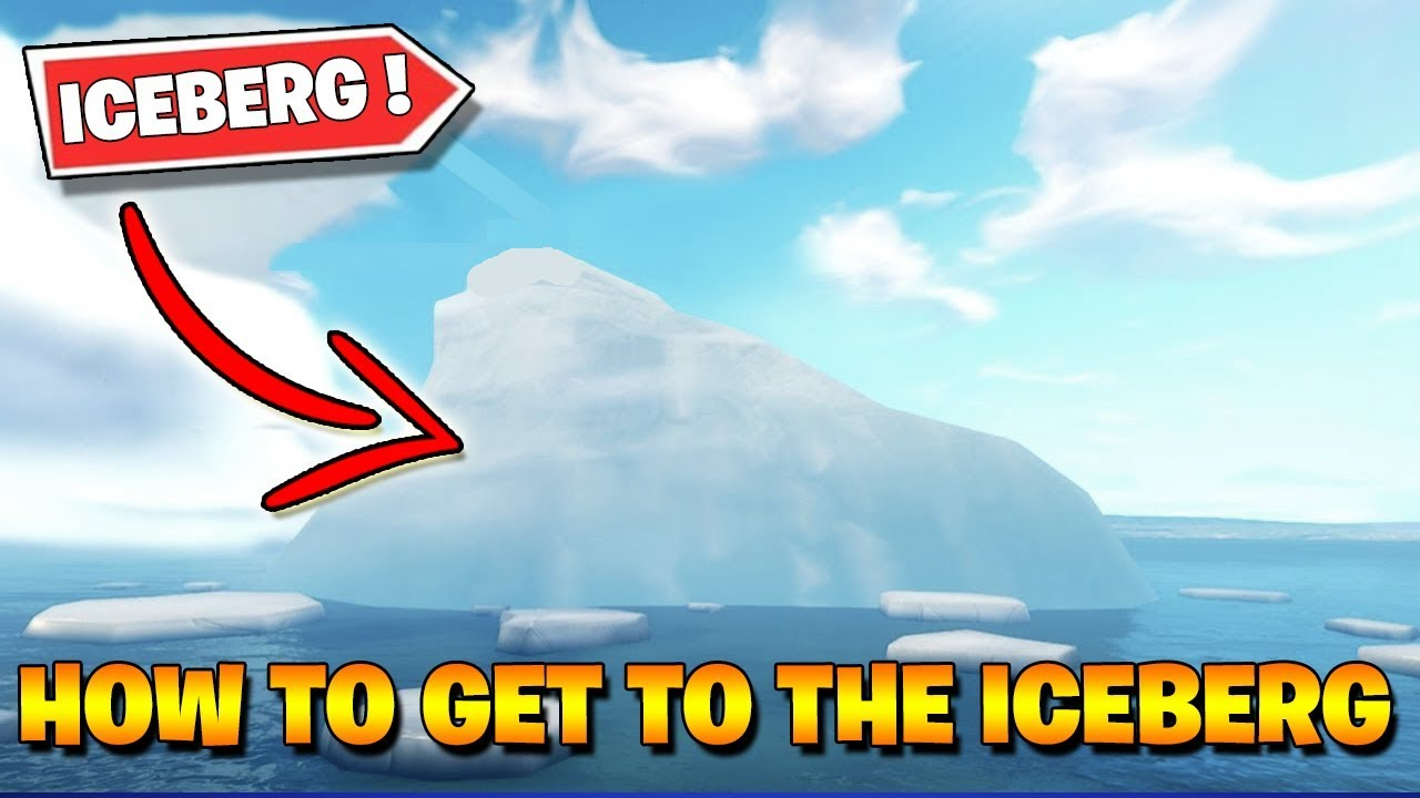 How To Get To The Iceberg In Fortnite Tutorial Youtube
