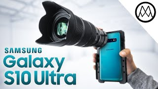 The Ultimate Galaxy S10 Camera.