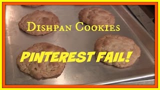 Dishpan Cookies | Pinterest Fail!