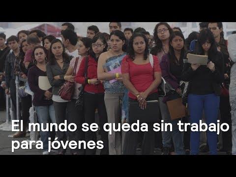 El mundo se queda sin trabajo para jóvenes - Foro Global