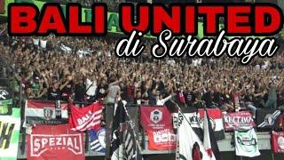 chant Rasa Eropa Super Berisik Bali United Fans di GOR Bung Tomo Sby   first Awaydays from Bali
