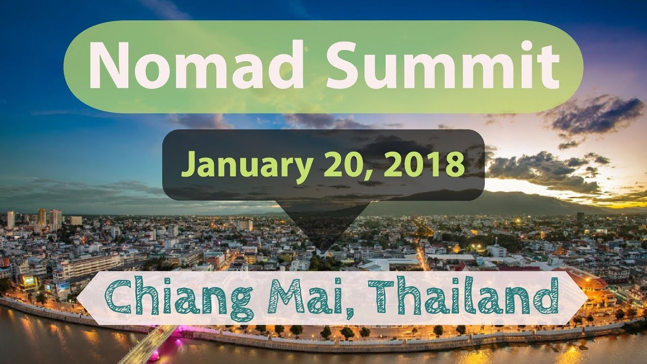 NOMAD SUMMIT 2018 is Coming Up! ? JANUARY 20TH, Chiang Mai Thailand | Digital Marketing Conference