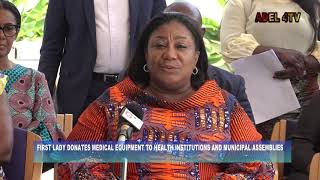 FIRST LADY DONATES MEDICAL EQUIPMENT TO HEALTH INSTITUTIONS AND MUNICIPAL ASSEMBLIES_AKM