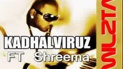 Stolen mY Heart -  Kadhalviruz ft Shreema  ( Tamil Rnb )