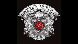 Dropkick Murphys - Burn