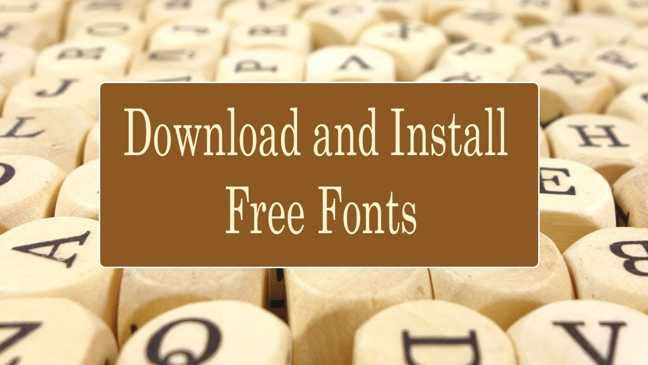 How to Download and Install Fonts on your Computer and Laptop