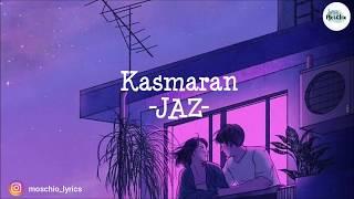 Jaz - Kasmaran  [LYRICS]