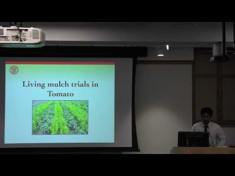 Vinay Bhaskar: Cover crop and weed management in a living mulch system for vegetables