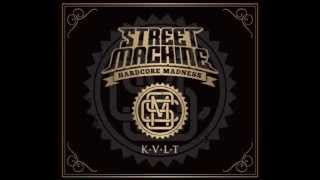STREETMACHINE - NEBUDU STEJNEJ (ALBUM KULT 2014)