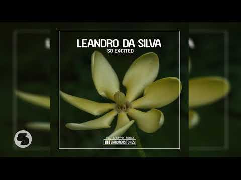 Leandro Da Silva - So Excited (Original Club Mix)