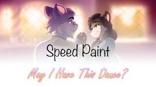 Speed Painting - May I Have This Dance?