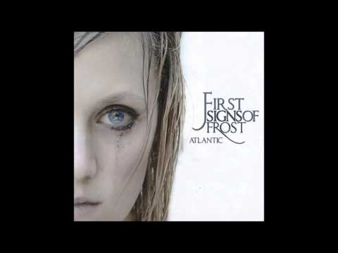 First Signs of Frost - Atlantic (Full Album)