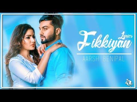 Fikkiyan | Lyrics | Aarsh Benipal | Deep Jandu | Latest Punjabi Songs 2018 | Syco TM