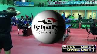 KRIVOSHEEV   PULNIY 6 #Moscow #Championships subscribe youtube com lehaFes #tabletennis #настольныйт