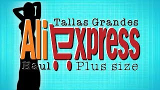 Ropa tallas grandes - Aliexpress Haul - Plus size clothing
