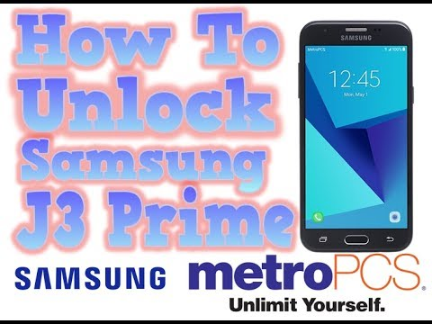 How to Unlock Samsung J3 Prime, J7 Prime, J7 Star and Galaxy A6 from  MetroPCS by APP