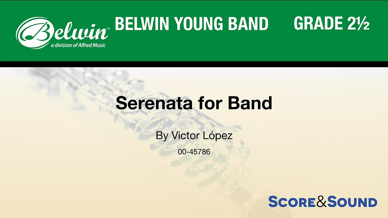 Serenata for Band, by Victor López – Score & Sound