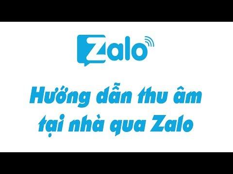Hướng dẫn thu âm giọng hát bằng điện thoại gửi file Zalo