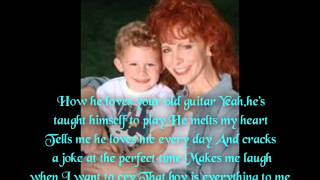 He Get's That From Me To Reba My Idol And Also To My Best Friend Reba Marie