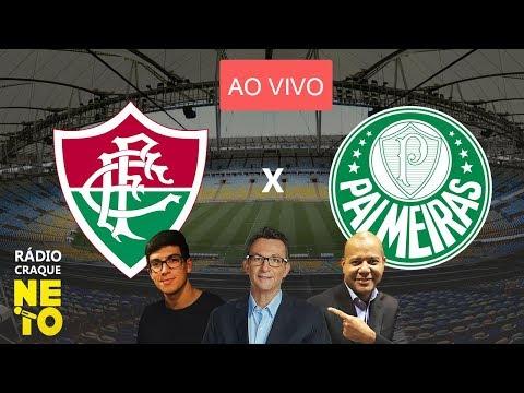 Fluminense x Palmeiras | AO VIVO | Rádio Craque Neto - Brasileirão 2019